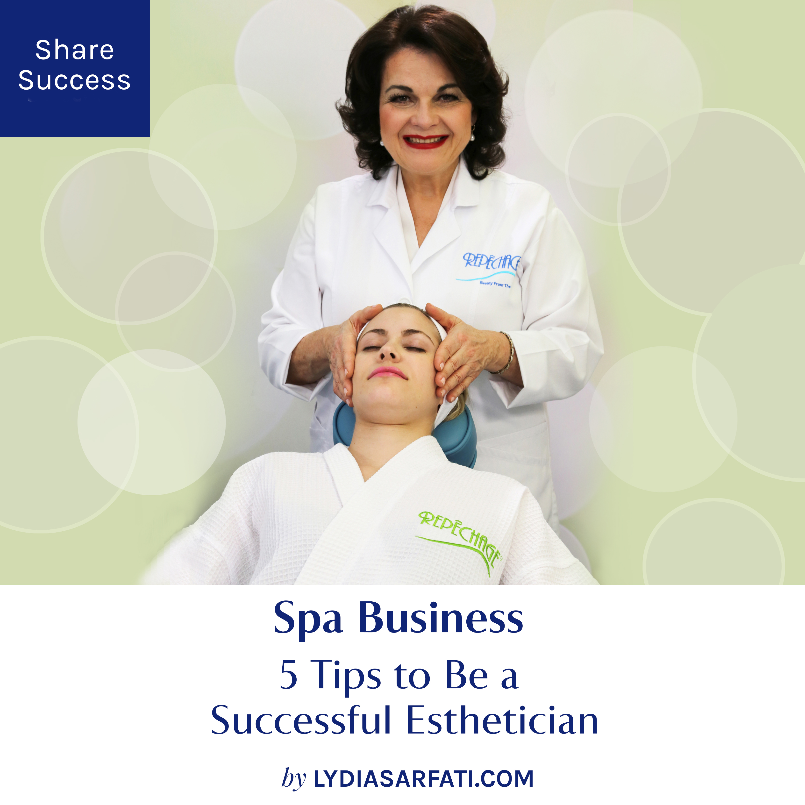 10 Tips to Be a Successful Esthetician