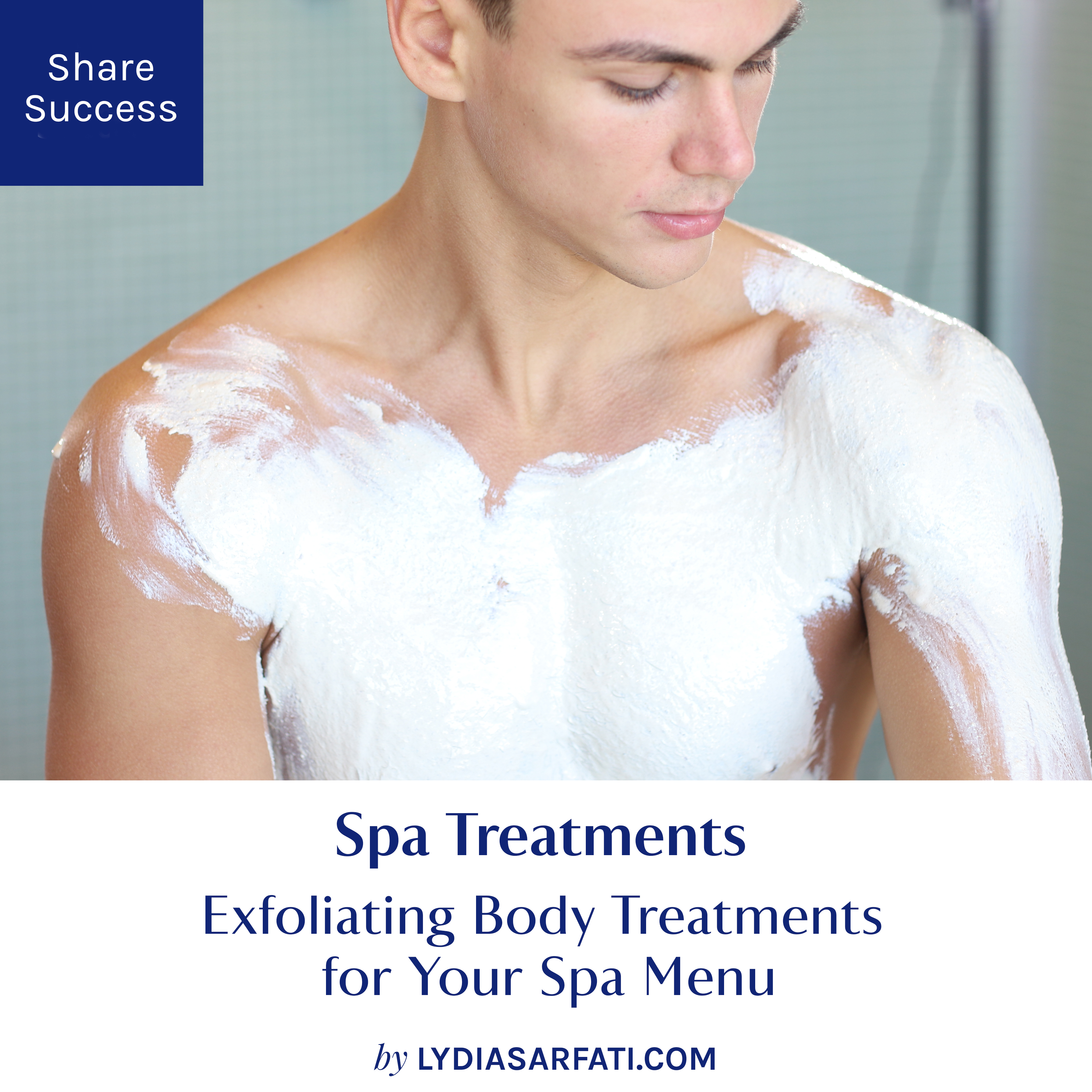 The Best Exfoliating Body Treatments For Your Spa Menu Lydia Sarfati